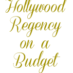 hollywood regency on a budget