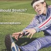 How You Should Stretch? Instructions, Tips and Common Misconceptions