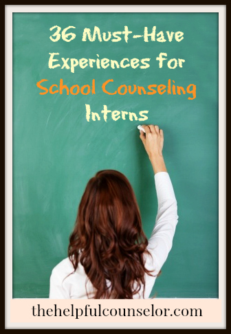 36 Things to do during your school counseling internship to help you land a job!