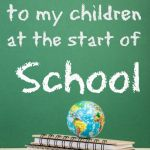 A letter to my children at the start of school