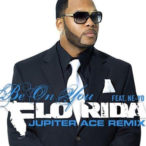 Flo Rida Be On You Jupiter Ace Remix
