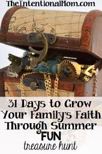 31 Ways to Grow Your Family's Faith Through Summer Fun – Treasure Hunt