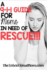 A 9-1-1 Guide for Moms in Need of Rescue!