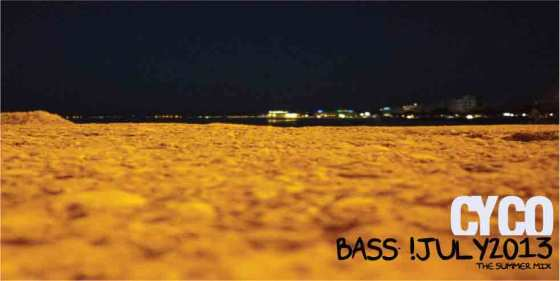 Dj Cyco – Bass Summer MIX [July 2013]