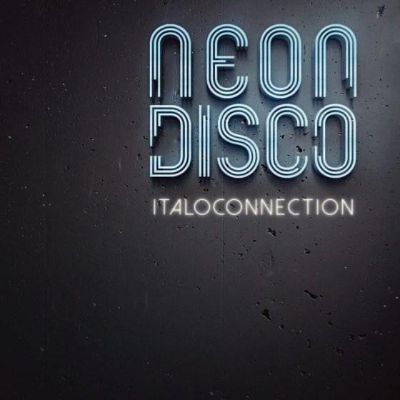 italoconnection - neon disco