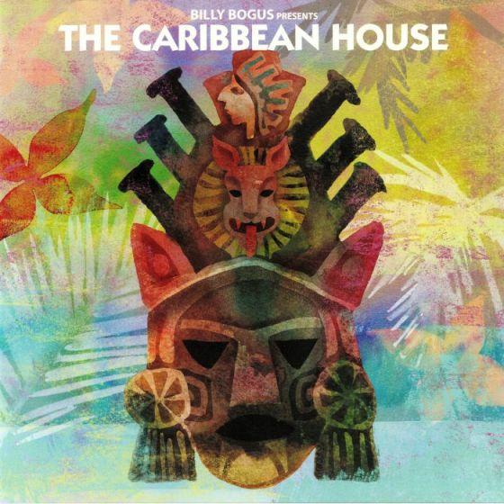 The Caribbean House – Billy Bogus Presents The Caribbean House [Bear Funk]