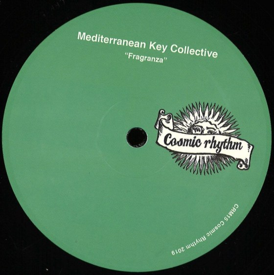 Mediterranean Key Collective - Fragranza [Cosmic Rhythm]