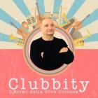 CLUBBITY - I Ritmi della Club Culture - with DJ Chemikangelo