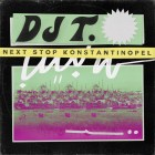 DJ T. - Next Stop Konstantinopel (Bawrut / Alien Alien remix) [Get Physical Music]