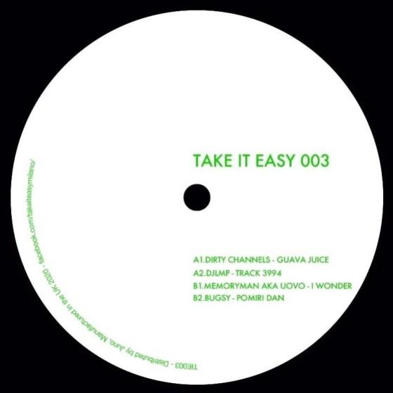 Dirty Channels DJLMP Memoryman aka Uovo Bugsy - Take It Easy 003 [Take It Easy]