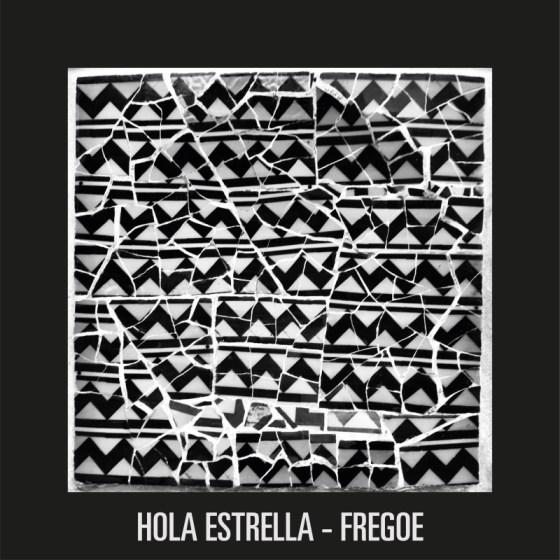 Hola Estrella - Fregoe EP [Nein Records]