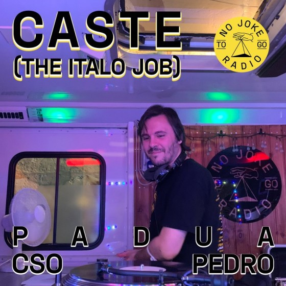 The Italo Job x No Joke Radio To Go @ C.S.O. Pedro