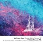 My Friend Dario - Cosmic Sailing (remixes) [Nunorthern Soul]