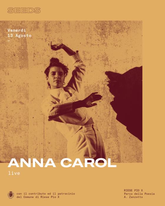 Seeds Festival Venerdì 13 Agosto 2021: Anna Carol Live