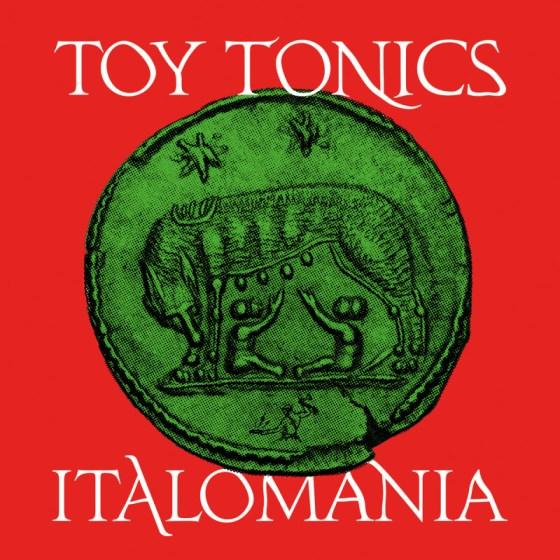 Italomania [Toy Tonics]