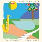 Manrico & Nicola - Le Piante Del Lago [Archeo Recordings]