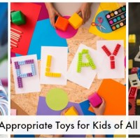 Age Appropriate Toys for Children of All Ages