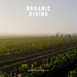 Organic Rising: Documenting the American Organic Movement