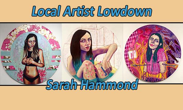 Local Artist Lowdown: Sarah Hammond