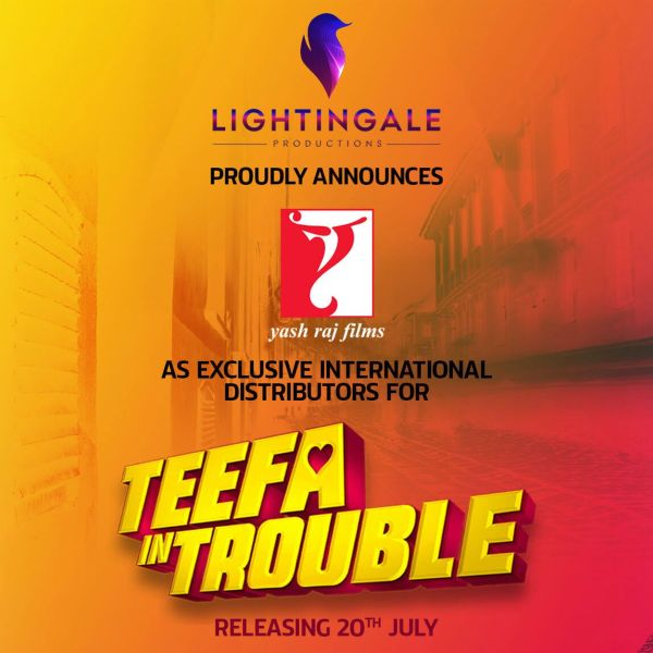TEEFA IN TROUBLE Lightingale Production Partners With Yash Raj Films