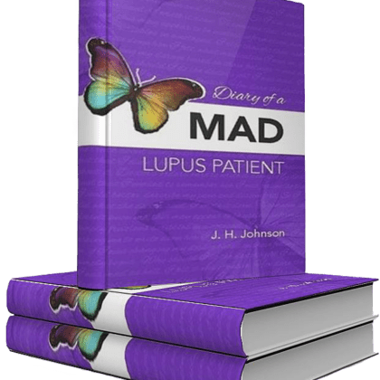 Diary of a Mad Lupus Patient