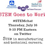 When STEM Goes to Work: Announcing the July #STEMchat