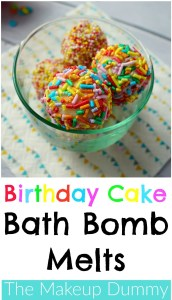 How To make DIY bath bomb melts that smell like Birthday cake! Tutorial and recipe by The Makeup Dummy