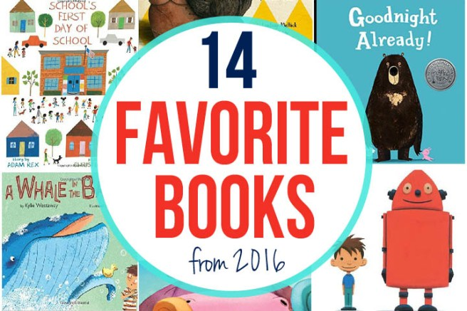 There are so many books published each year, you probably don't have time to read all of them, so I'm narrowing it down for you. Here are our very favorite picture books we read in 2016.