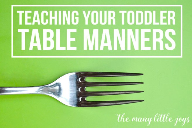 Is mealtime chaos at your house? Try these three effective tools for teaching your toddler manners, and reclaim a little sanity at dinner.