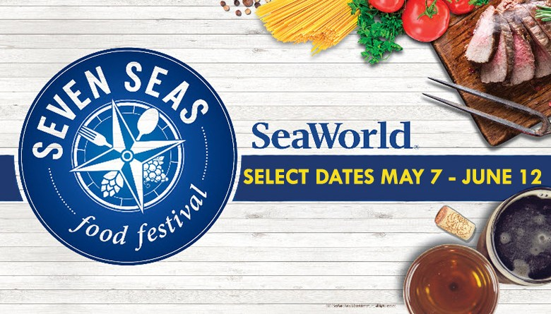SeaWorld San Diego's Seven Seas Food Festival Kicks Off May 7th