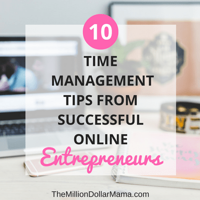 time management tips for online entrepreneurs