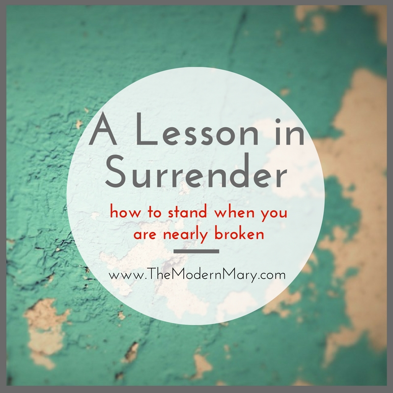 A Lesson in Surrender