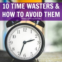10 Time Wasters & How to Avoid Them