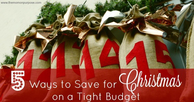 5 Ways to Save for Christmas on a Tight Budget