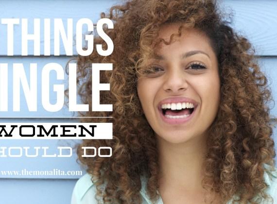 7 things single women should do