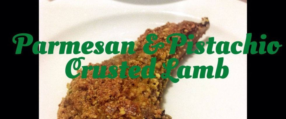 Parmesan and Pistachio Crusted Lamb