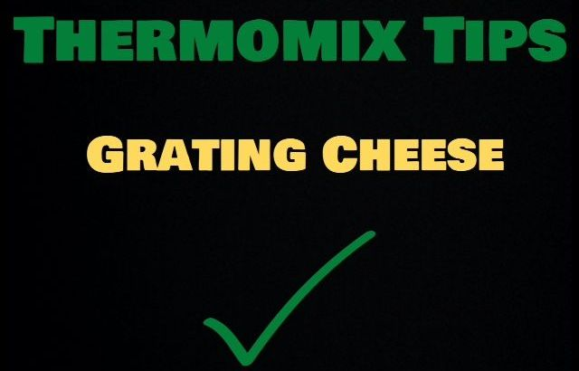 TMX Tips Grating Cheese