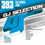 DJ Selection 393 – The House Jam Part 114 (2013)