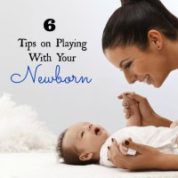 6 Tips on Playing With Your Newborn to Help Them Develop
