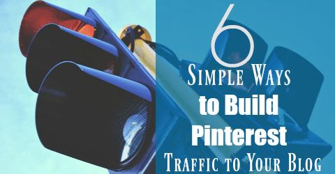 6 Ways to Build Pinterest Traffic to Your Blog ~ TheNicheParent.com