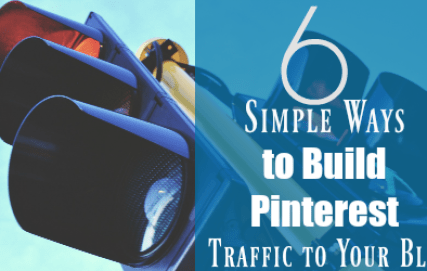 6 Ways to Build Pinterest Traffic to Your Blog ~ TheNicheParent.com