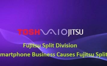 Fujitsu Split Division: Smartphone Business Causes Fujitsu Split