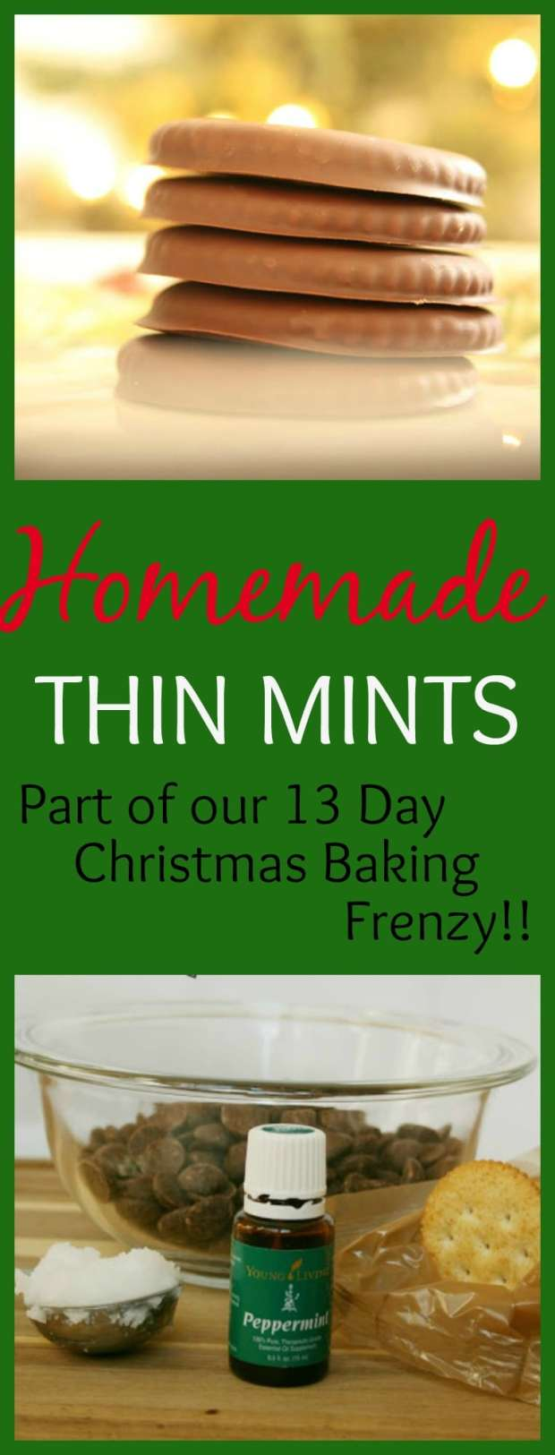Homemade Thin Mint Recipe- A simple, 4-ingredient recipe for everyone's favorite cookie! Part of our 13 Days of Christmas Baking !