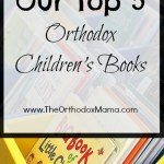 Our Top 5 Orthodox Children's Books