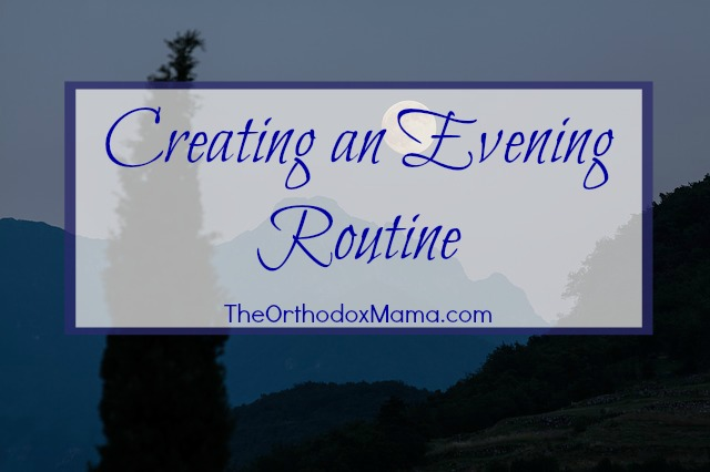 Creating an Evening Routine Final