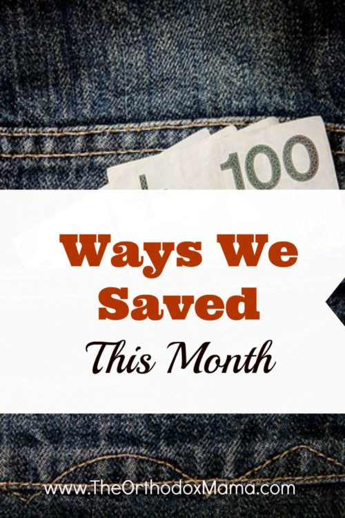 Ways We Saved This Month