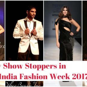 Celebrity Show Stoppers Who Rocked Amazon India Fashion Week 2017 A/W!