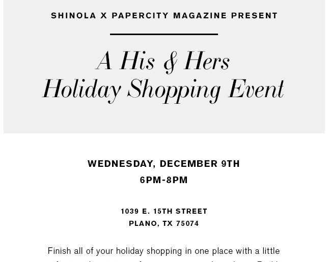shinola papercity perennial style dallas plano holiday event