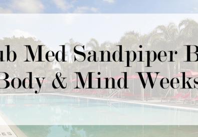 club med sandpiper bay body & mind weeks