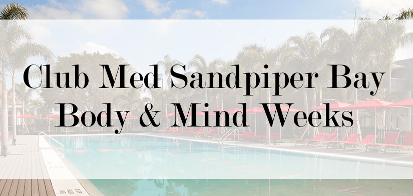 club med sandpiper bay body & mind weeks